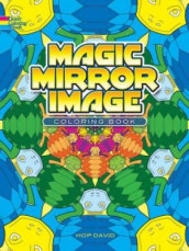 Magic Mirror Image Coloring Book av David Hop (Heftet)