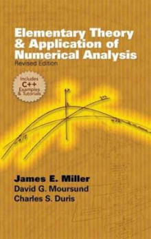 Elementary Theory and Application of Numerical Analysis av James E. Miller, David G. Moursund, Charles S. Duris og Mathematics (Heftet)