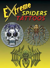 Extreme Spiders Tattoos av Tattoos og George Toufexis (Heftet)