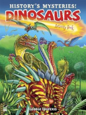 History's Mysteries! Dinosaurs: Activity Book av George Toufexis (Heftet)