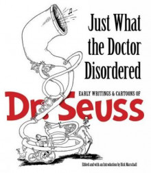 Just What the Doctor Disordered av Dr. Seuss (Heftet)