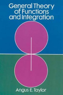 General Theory of Functions and Integration av Angus E. Taylor (Heftet)