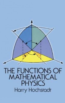 The Functions of Mathematical Physics av Harry Hochstadt (Heftet)