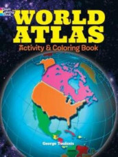 World Atlas Activity and Coloring Book av George Toufexis (Heftet)