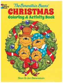 The Berenstain Bears' Christmas Coloring and Activity Book av Jan Berenstain og Stan Berenstain (Heftet)