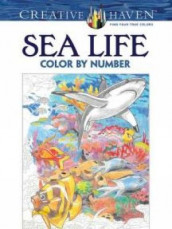 Creative Haven Sea Life Color by Number Coloring Book av George Toufexis (Heftet)