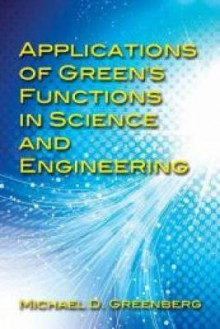 Applications of Green's Functions in Science and Engineering av Michael Greenberg (Heftet)
