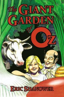The Giant Garden of Oz av Eric Shanower (Heftet)