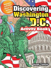 Discovering Washington D.C. Activity Book av George Toufexis (Klistremerker)