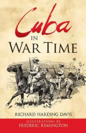Cuba in War Time av Richard Davis (Heftet)