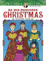 Omslag - Creative Haven an Old-Fashioned Christmas Coloring Book