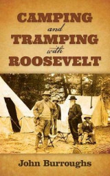 Omslag - Camping and Tramping with Roosevelt
