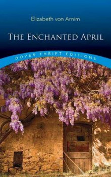 Enchanted April av Elizabeth von Arnim (Heftet)