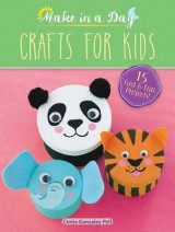 Omslag - Make in a Day: Crafts for Kids