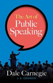 The Art of Public Speaking av Dale Carnegie (Heftet)