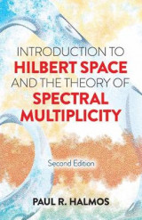 Omslag - Introduction to Hilbert Space and the Theory of Spectral Multiplicity