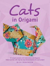 Cats in Origami av Nick Robinson (Heftet)