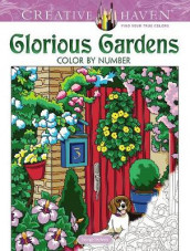 Creative Haven Glorious Gardens Color by Number Coloring Book av George Toufexis (Annet bokformat)