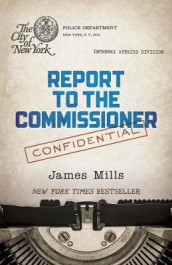 Report to the Commissioner av James Mills (Heftet)