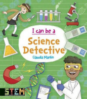 I Can Be a Science Detective av Claudia Martin (Heftet)