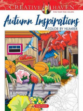 Creative Haven Autumn Inspirations Color by Number av George Toufexis (Heftet)