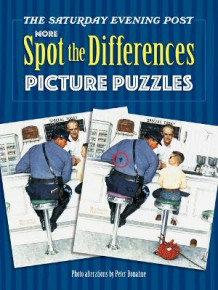 Saturday Evening Post MORE Spot the Differences Picture Puzzles av Peter Donahue (Heftet)