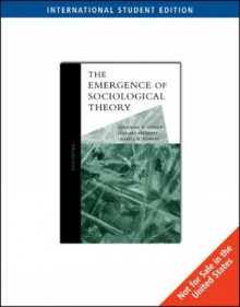 The Emergence of Sociological Theory, International Edition av Jonathan Turner, Leonard Beeghley og Charles Powers (Heftet)