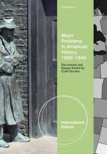 Major Problems in American History, 1920-1945 av Thomas G. Paterson og Colin Gordon (Heftet)