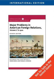 Major Problems in American Foreign Relations, Volume I: To 1920, International Edition av Dennis Merrill og Thomas G. Paterson (Heftet)
