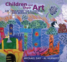 Children and Their Art av Michael Day og Al Hurwitz (Innbundet)