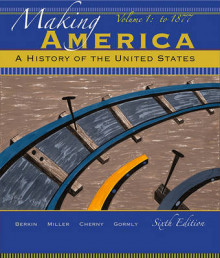 Making America av Carol Berkin, Christopher Miller, Robert Cherny og James Gormly (Innbundet)