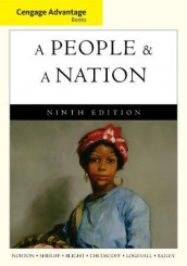 Cengage Advantage Books: A People and a Nation av Beth Bailey, David W. Blight, Howard Chudacoff, Fredrik Logevall, Mary Beth Norton og Carol Sheriff (Heftet)