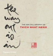 The Way Out is In av Thich Nhat Hanh (Innbundet)