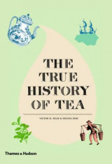 Omslag - The True History of Tea