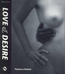 Love and desire av William A. Ewing (Heftet)