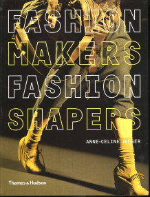 Fashion makers, fashion shapers av Anne-Celine Jaeger (Heftet)