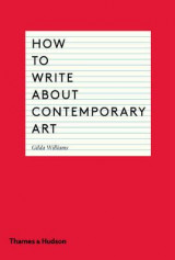 Omslag - How to Write About Contemporary Art
