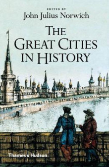 The Great Cities in History av John Julius Norwich (Heftet)