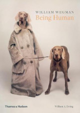 Omslag - William Wegman: Being Human