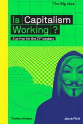 Is capitalism working? av Jacob Field (Heftet)