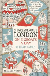 Omslag - Shakespeare's London on 5 Groats a Day
