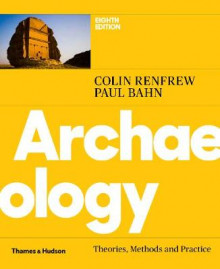 Archaeology av Colin Renfrew og Paul Bahn (Heftet)