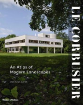 Le Corbusier: An Atlas of Modern Landscapes av Jean-Louis Cohen (Innbundet)