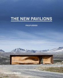 The New Pavilions av Philip Jodidio (Innbundet)