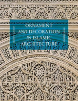 Omslag - Ornament and Decoration in Islamic Architecture