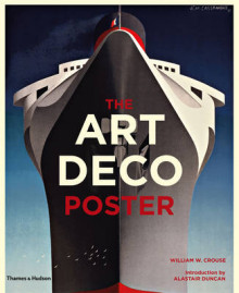 The Art Deco Poster av William W. Crouse og Alastair Duncan (Innbundet)