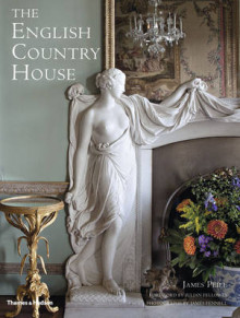 The English Country House av James Peill og Julian Fellowes (Innbundet)