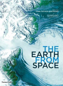 The Earth from space av Yann Arthus-Bertrand (Innbundet)