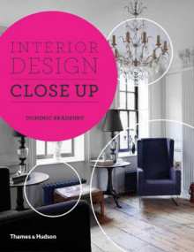 Interior Design Close Up av Dominic Bradbury og Richard Powers (Innbundet)