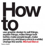 Omslag - How to use graphic design to sell things, explain things, make th